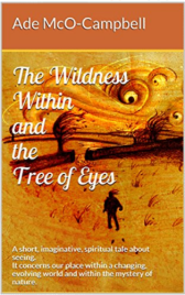The Wildness Within and the Tree of Eyes