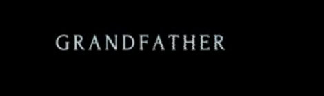 Intro Title 'Grandfather' series of short films